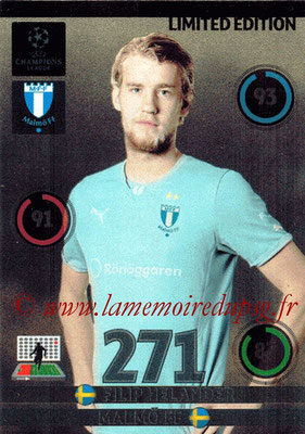 2014-15 - Adrenalyn XL champions League N° LE-FH - Filip HELANDER (Malmo FF) (Limited Edition)