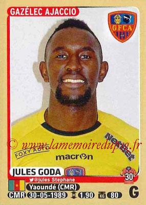 2015-16 - Panini Ligue 1 Stickers - N° 002 - Jules GODA (Gazélec Ajaccio)