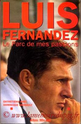 1995-03-03 - Luis Fernandez, Le parc des mes passions (Albin Michel, 189 pages)