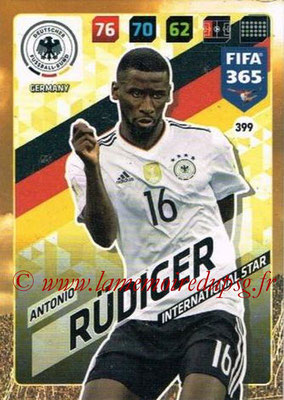 2017-18 - Panini FIFA 365 Cards - N° 399 - Antonio RÜDIGER (Allemagne) (International Star)