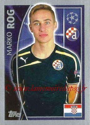 2015-16 - Topps UEFA Champions League Stickers - N° 431 - Marko ROG (GNK Dinamo Zagreb)