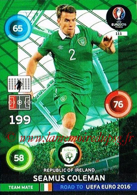 Panini Road to Euro 2016 Cards - N° 111 - Seamus COLEMAN (Eire)