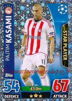 2015-16 - Topps UEFA Champions League Match Attax - N° 102 - Pajtim KASAMI (Olympiacos FC) (Star Player)
