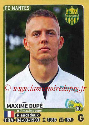 2015-16 - Panini Ligue 1 Stickers - N° 290 - Maxime DUPE (FC Nantes)