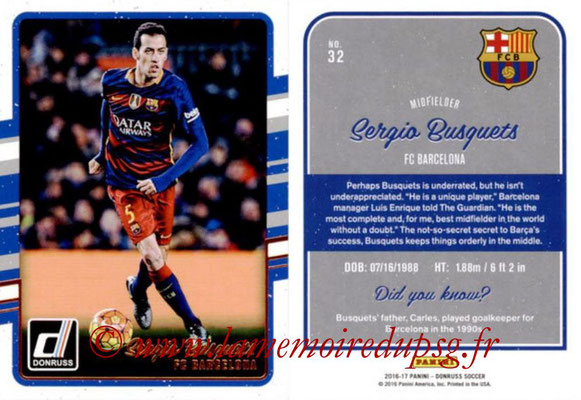 2016 - Panini Donruss Cards - N° 032 - Sergio BUSQUETS (FC Barcelone)