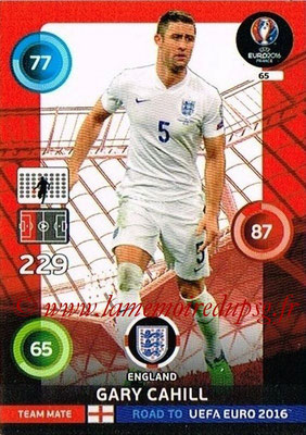 Panini Road to Euro 2016 Cards - N° 065 - Gary CAHILL (Angleterre)