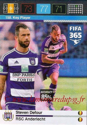 2015-16 - Panini Adrenalyn XL FIFA 365 - N° 158 - Steven DEFOUR (RSC Anderlecht) (Key Player)