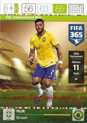 2015-16 - Panini Adrenalyn XL FIFA 365 - N° 346 - HULK (Brésil) (International Star)
