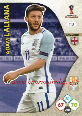 2018 - Panini FIFA World Cup Russia Adrenalyn XL - N° 113 - Adam LALLANA (Angleterre)