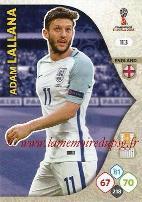 2018 - Panini FIFA World Cup Russia Adrenalyn XL - N° 113 - Adam LALLANA (Angleterre)