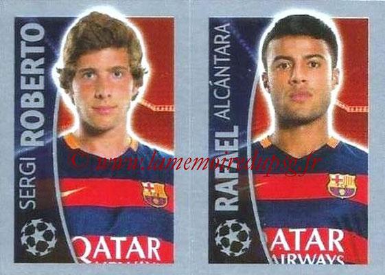 2015-16 - Topps UEFA Champions League Stickers - N° 319 - Sergi ROBERTO + RAFAEL Alcantara (FC Barcelone)