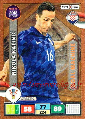 2018 - Panini Road to FIFA World Cup Russia Adrenalyn XL - N° CRO06 - Nikola KALINIC (Croatie) (Goal Machine)