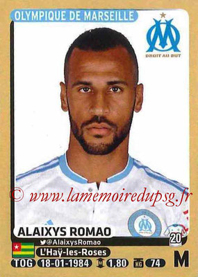 2015-16 - Panini Ligue 1 Stickers - N° 236 - Alaixys ROMAO (Olympique de Marseille)