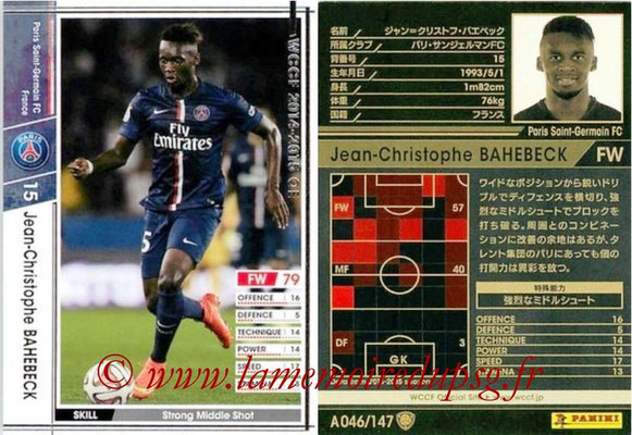 2014-15 - WCCF - N° A046 - Jean-Christophe BAHEBECK (Paris Saint-Germain)