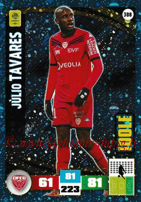 2016-17 - Panini Adrenalyn XL Ligue 1 - N° 388 - Julio TAVARES (Dijon) (Idole)