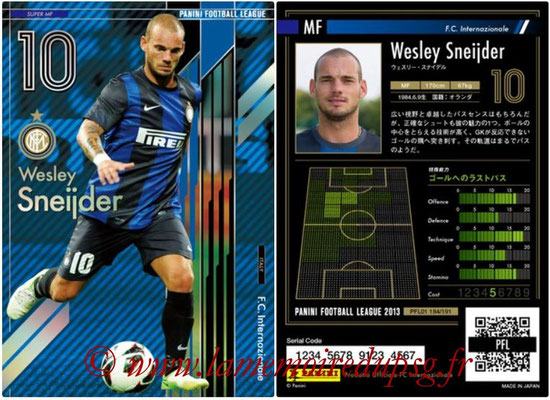 Panini Football League 2013 - PFL01 - N° 184 - Wesley Sneijder ( F.C. Internazionale ) (Super MF)