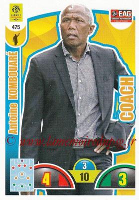 2018-19 - Panini Adrenalyn XL Ligue 1 - N° 475 - Antoine KOMBOUARE (Guingamp) (Coach)