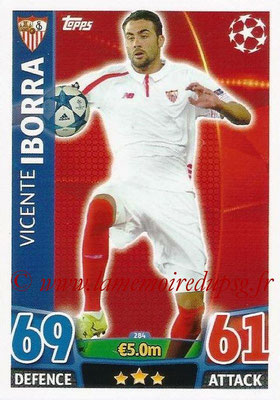 2015-16 - Topps UEFA Champions League Match Attax - N° 284 - Vincente IBORRA (FC Seville)