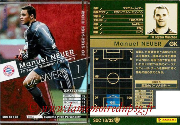 2014-15 - WCCF - N° SOC13 - Manuel NEUER (FC Bayern Munich) (Stars Of the Club)