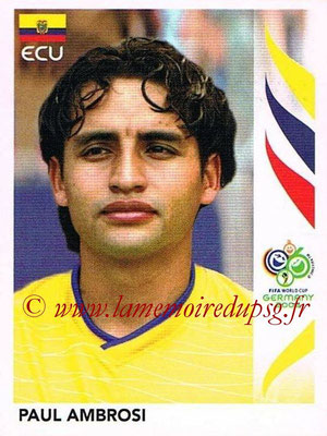 2006 - Panini FIFA World Cup Germany Stickers - N° 077 - Paul AMBROSI (Equateur)