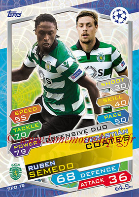 2016-17 - Topps UEFA Champions League Match Attax - N° SPO18 - Sebastian COATES + Ruben SEMEDO (Sporting  Portugal) (Defensive Duo)