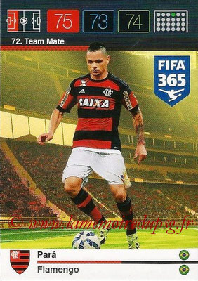 2015-16 - Panini Adrenalyn XL FIFA 365 - N° 072 - PARA (Flamengo) (Team Mate)