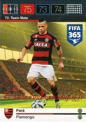2015-16 - Panini Adrenalyn XL FIFA 365 - N° 072 - PARA (Flamengo) (Team Mate)