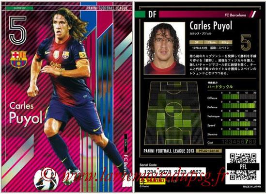 Panini Football League 2013 - PFL02 - N° 134 - Carles Puyol ( FC Barcelona ) (Super DF)