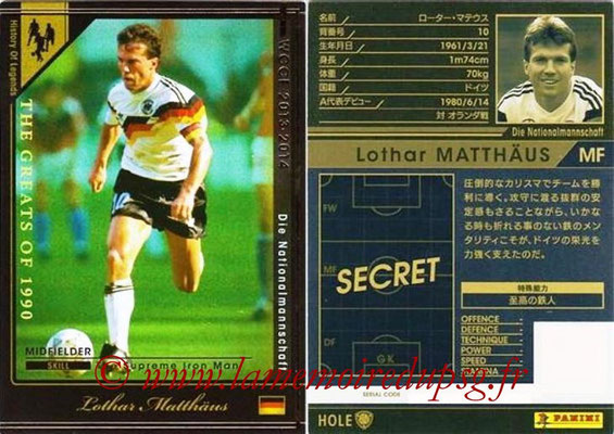2013-14 - WCCF - N° HOLE1 - Lothar MATTHAUS (Allemagne) (History of Legends)