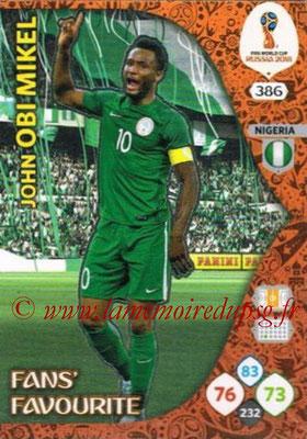 2018 - Panini FIFA World Cup Russia Adrenalyn XL - N° 386 - John OBI MIKEL (Nigeria) (Fans' Favourite)