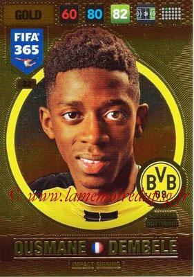 2016-17 - Panini Adrenalyn XL FIFA 365 - N° 032 - Ousmane DEMBELE (Borussia Dortmund) (Impact Signing)