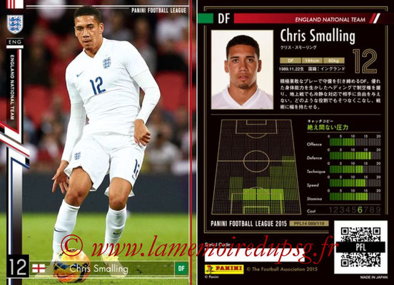 Panini Football League 2015 - PFL14 - N° 089 - Chris SMALLING (Angleterre)