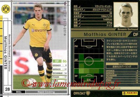 2015-16 - Panini WCCF - N° 099 - Matthias GINTER (Borussia Dortmund)
