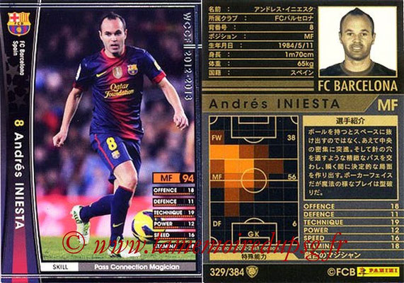 2012-13 - WCCF - N° 329 - Andres INIESTA (FC Barcelone)