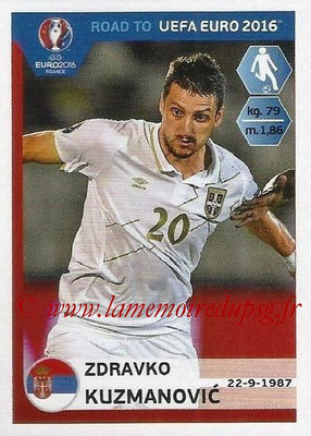 Panini Road to Euro 2016 Stickers - N° 279 - Zdravko KUZMANOVIC (Serbie)