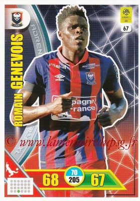2017-18 - Panini Adrenalyn XL Ligue 1 - N° 067 - Romain GENEVOIS (Caen)