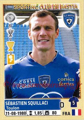 2014-15 - Panini Ligue 1 Stickers - N° 011 - Sebastien SQUILLACI (SC Bastia)