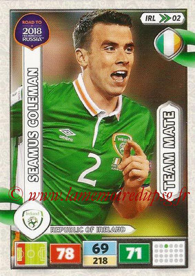 2018 - Panini Road to FIFA World Cup Russia Adrenalyn XL - N° IRL02 - Seamus COLEMAN (République d'Irlande) (UK Version)