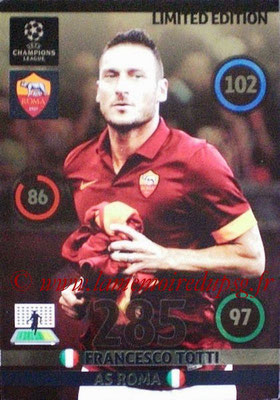 2014-15 - Adrenalyn XL champions League N° LE-FT - Francesco TOTTI (AS Roma) (Limited Edition)