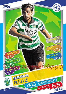 2016-17 - Topps UEFA Champions League Match Attax - N° SPO14 - Bryan RUIZ (Sporting Club de Portugal)
