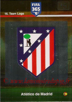 2015-16 - Panini Adrenalyn XL FIFA 365 - N° 016 - Ecusson Atlético de Madrid (Team Logo)