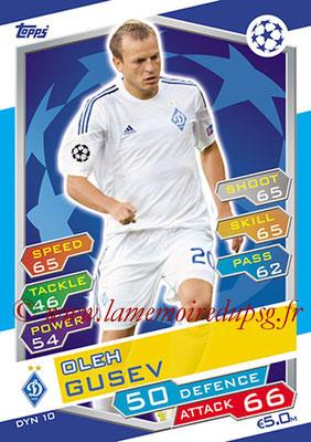 2016-17 - Topps UEFA Champions League Match Attax - N° DYN10 - Oleh GUSEV (FC Dynamo Kiev)