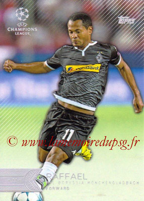2015-16 - Topps UEFA Champions League Showcase Soccer - N° 105 - RAFFAEL (VfL Borussia Mönchengladbach)