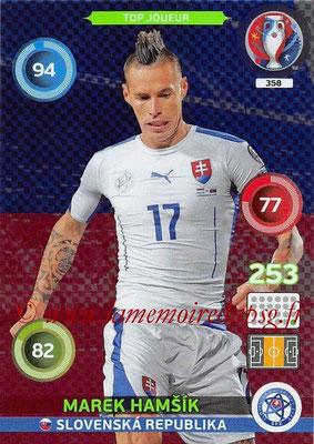 Panini Euro 2016 Cards - N° 358 - Marek HAMSIK (Slovenie) (Top Joueur)