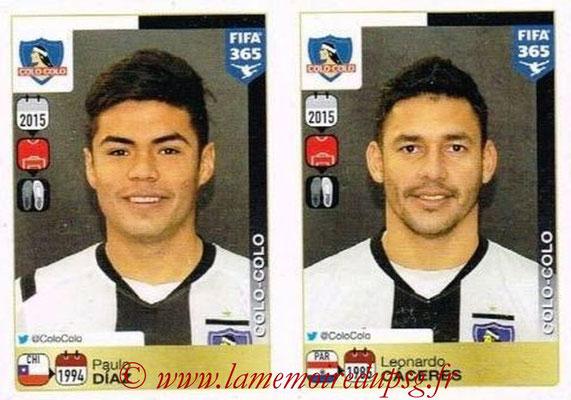 2015-16 - Panini FIFA 365 Stickers - N° 224-225 - Paulo DIAZ + Leonardo CACERES (Colo Colo)