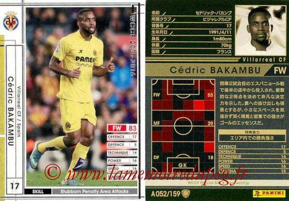 2015-16 - Panini WCCF - N° A052 - Cedric BAKAMBU (Villareal CF)