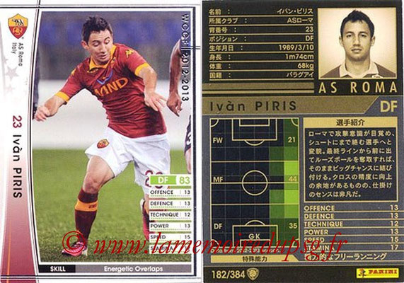 2012-13 - WCCF - N° 182 - Ivan PIRIS (AS Roma)