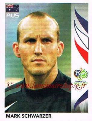 2006 - Panini FIFA World Cup Germany Stickers - N° 418 - Mark SCHWARZER (Australie)