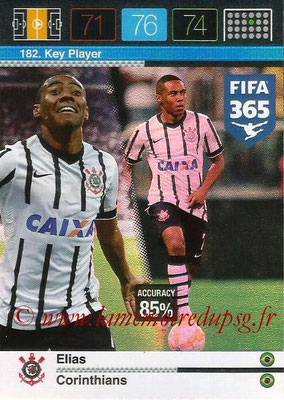 2015-16 - Panini Adrenalyn XL FIFA 365 - N° 182 - ELIAS (Corinthians) (Key Player)