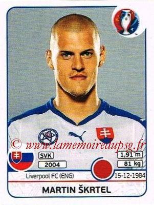 Panini Euro 2016 Stickers - N° 216 - Martin SKRTEL (Slovénie)